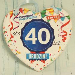 Tabliczka Serce na 40 urodziny: Wszystkiego najlepszego z okazji 40 Urodzin.