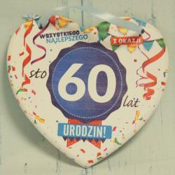 Tabliczka Serce na 60 urodziny: Wszystkiego najlepszego z okazji 60 Urodzin.