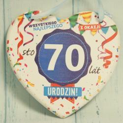 Tabliczka Serce na 70 urodziny: Wszystkiego najlepszego z okazji 70 Urodzin.