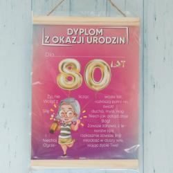 Dyplom z okazji 80 Urodzin Kobiety, prezent na 80tkę, życzenia na 80 lat