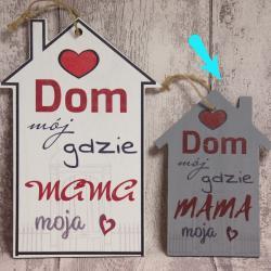 Dom mój gdzie mama moja, tabliczka szara 20 cm